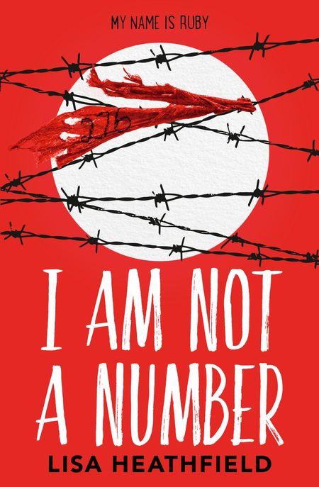 I Am Not a Number - Lisa Heathfield