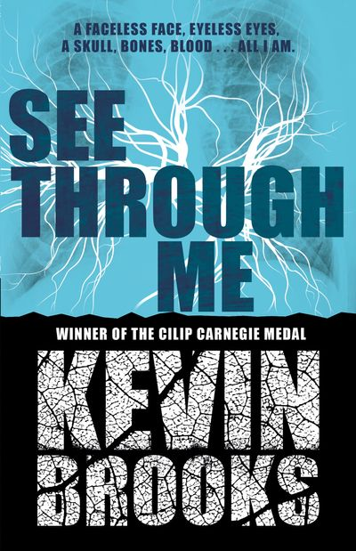 See Through Me - Kevin Brooks