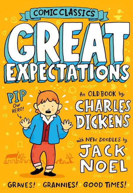 Comic Classics: Great Expectations (Comic Classics) - Jack Noel, Illustrated by Jack Noel
