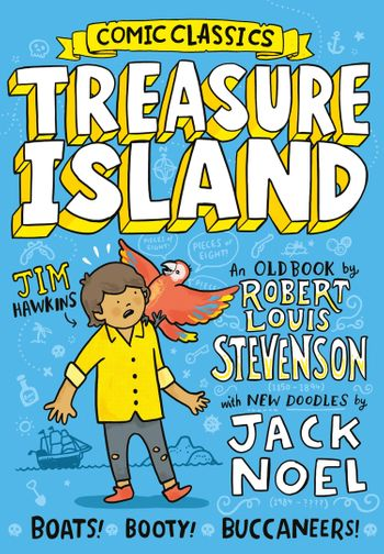 Comic Classics: Treasure Island (Comic Classics) - Jack Noel, Illustrated by Jack Noel