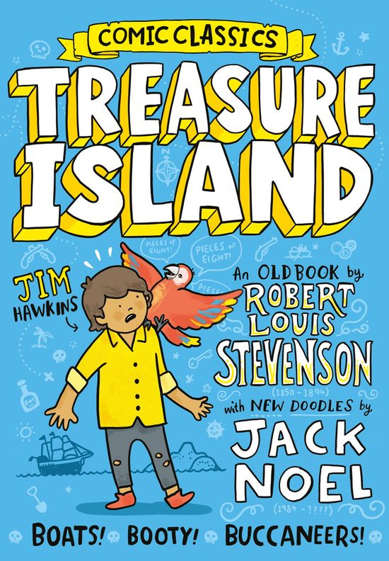Comic Classics: Treasure Island (Comic Classics) - Jack Noel, Illustrated by Jack Noel