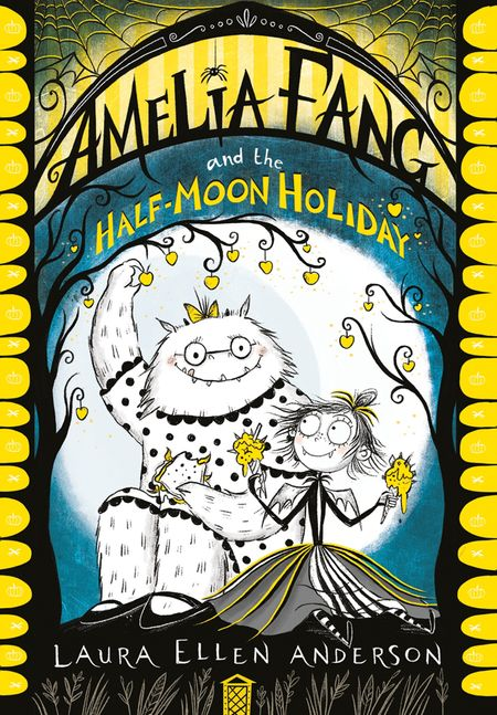 Amelia Fang and the Half-Moon Holiday (The Amelia Fang Series) - Laura Ellen Anderson