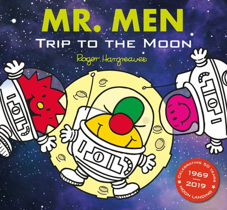 Mr. Men: Trip to the Moon - Adam Hargreaves