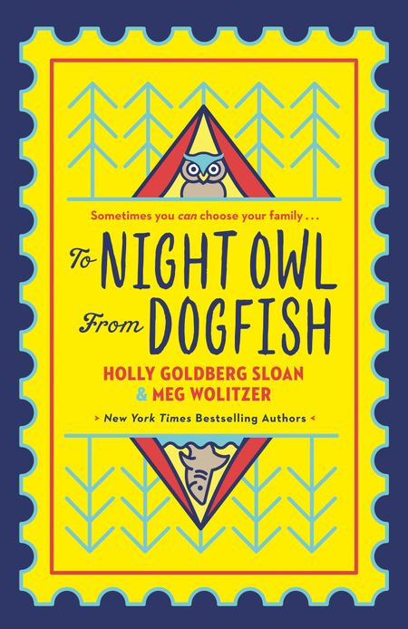 To Night Owl From Dogfish - Holly Goldberg-Sloan and Meg Wolitzer