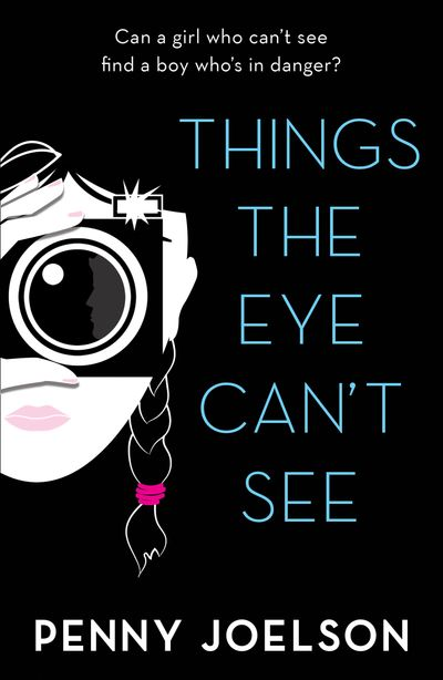 Things the Eye Can't See - Penny Joelson