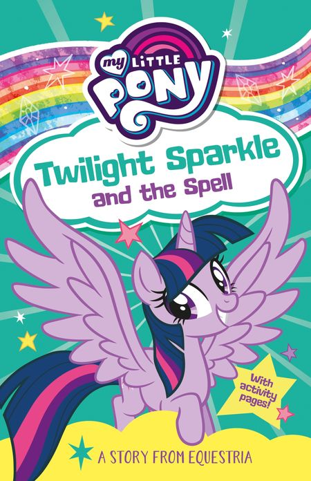 My Little Pony: Twilight Sparkle and the Spell - G. M. Berrow