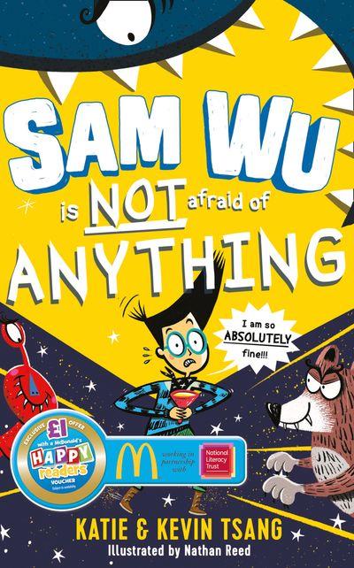 Sam Wu is Not Afraid of Anything (Sam Wu is Not Afraid) - Kevin Tsang and Katie Tsang