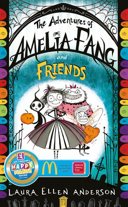 The Adventures of Amelia Fang and Friends - Laura Ellen Anderson