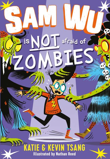 Sam Wu is Not Afraid of Zombies (Sam Wu is Not Afraid) - Katie Tsang and Kevin Tsang, Illustrated by Nathan Reed