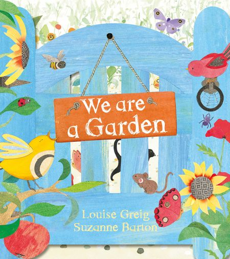 We Are a Garden - Louise Greig, Illustrated by Suzanne Barton