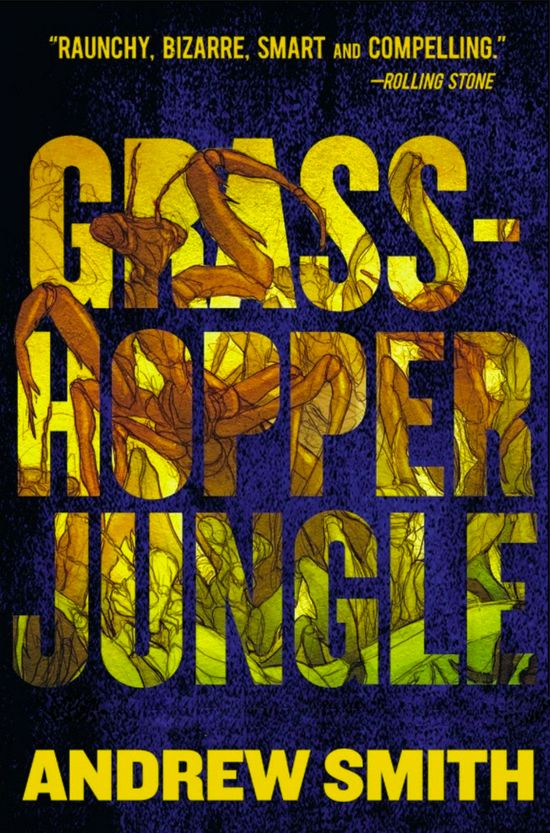 Grasshopper Jungle - Andrew Smith