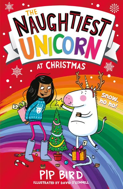 The Naughtiest Unicorn at Christmas (The Naughtiest Unicorn series) - Pip Bird, Illustrated by David O'Connell
