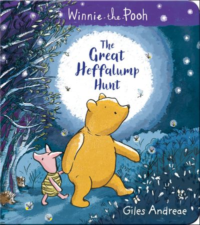 Winnie-the-Pooh: The Great Heffalump Hunt - Giles Andreae, Illustrated by Angela Rozelaar