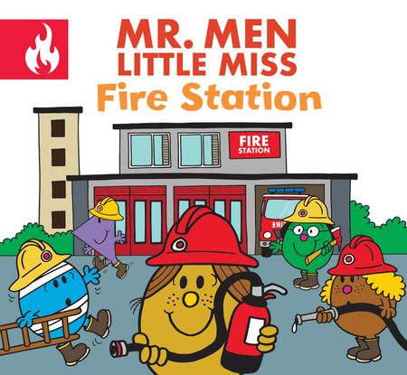 Mr. Men Little Miss Fire Station - Adam Hargreaves