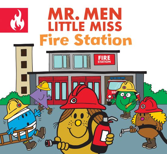 Mr. Men Little Miss Fire Station - Adam Hargreaves