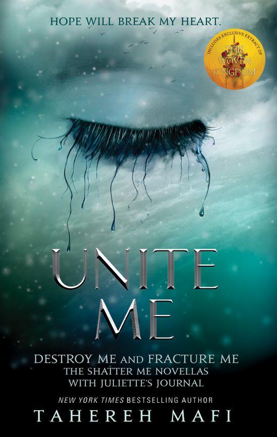 Unite Me (Shatter Me) - Tahereh Mafi
