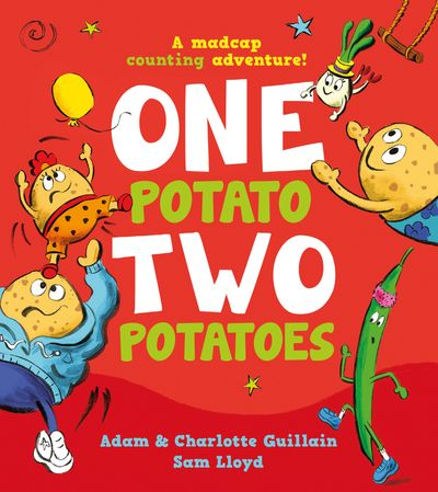 One Potato, Two Potatoes - Adam Guillain and Charlotte Guillain