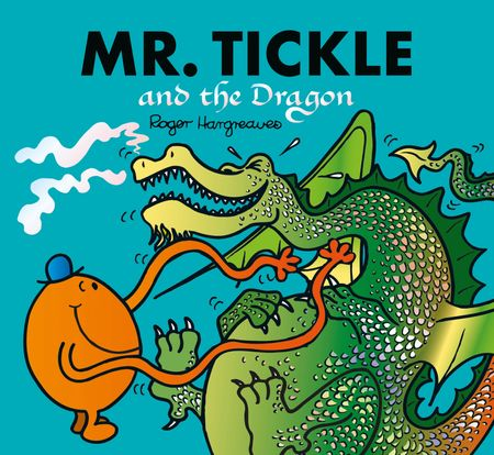 Mr. Tickle and the Dragon: Mr. Men and Little Miss Picture Books (Mr. Men and Little Miss Picture Books) - Adam Hargreaves