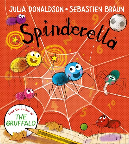 Spinderella board book - Julia Donaldson, Illustrated by Sebastien Braun