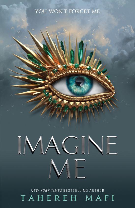 Imagine Me - Tahereh Mafi