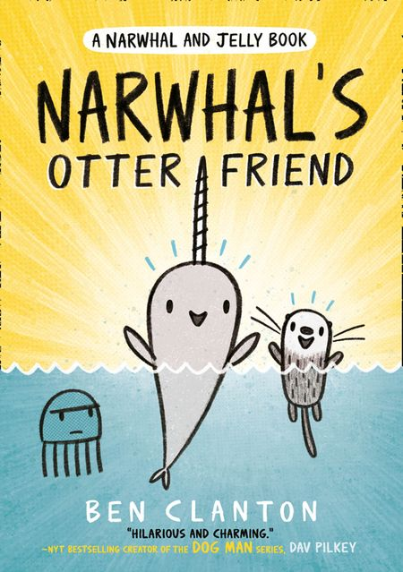 Narwhal's Otter Friend (Narwhal and Jelly 4) - Ben Clanton