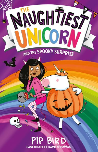 The Naughtiest Unicorn and the Spooky Surprise (The Naughtiest Unicorn series) - Pip Bird, Illustrated by David O'Connell
