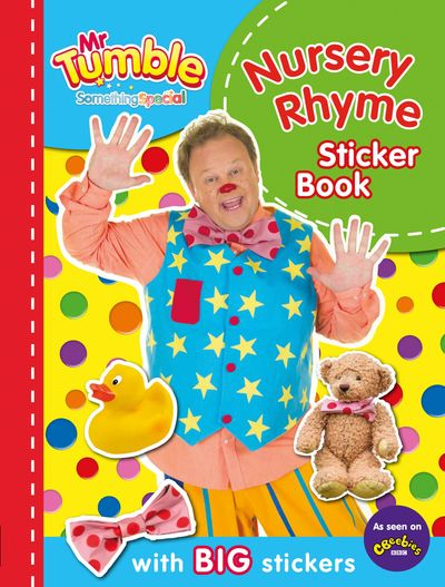 Mr Tumble Something Special: Nursery Rhyme Sticker Book - Egmont Publishing UK