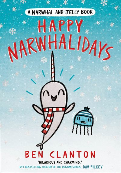 Happy Narwhalidays - Ben Clanton
