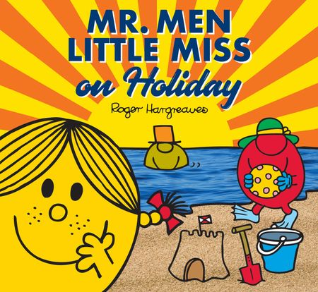 Mr. Men Little Miss on Holiday (Mr. Men and Little Miss Picture Books) - Adam Hargreaves
