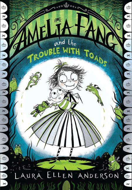 Amelia Fang and the Trouble with Toads - Laura Ellen Anderson