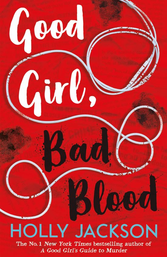 Good Girl, Bad Blood – The Sunday Times bestseller and sequel to A Good Girl's Guide to Murder - Holly Jackson