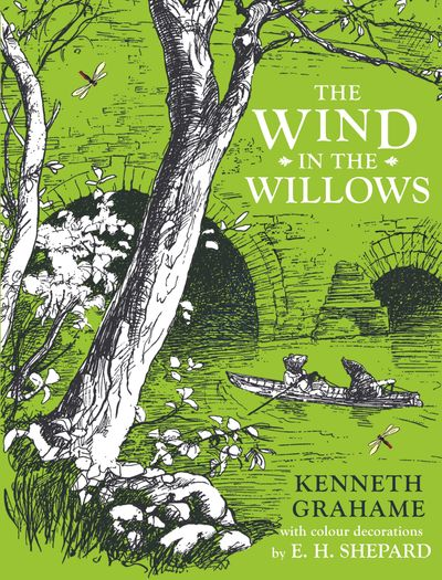 The Wind in the Willows - Kenneth Grahame, Illustrated by E.H. Shepard