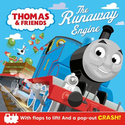 Thomas & Friends: The Runaway Engine Pop-Up - Egmont Publishing UK, Illustrated by Dan Crisp