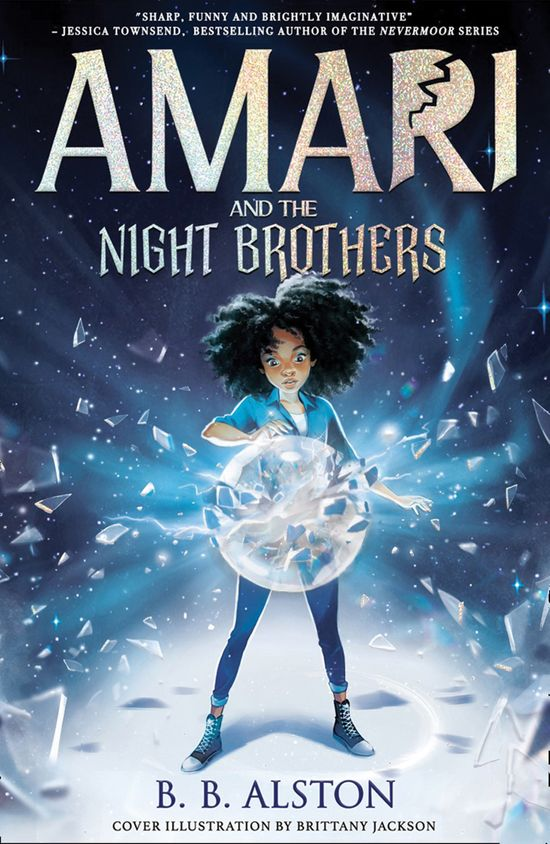 Amari and the Night Brothers - BB Alston