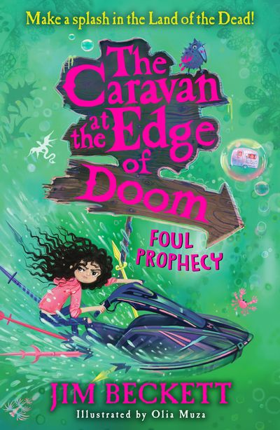 The Caravan at the Edge of Doom: Foul Prophecy (The Caravan at the Edge of Doom, Book 2) - Jim Beckett, Illustrated by Olia Muza