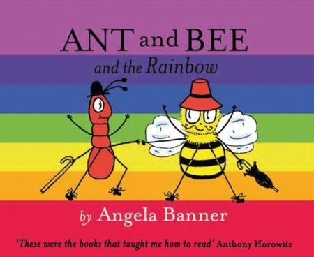 Ant and Bee and the Rainbow (Ant and Bee) - Angela Banner