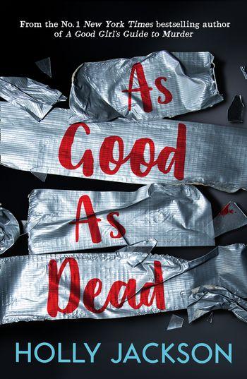 As Good As Dead - Holly Jackson