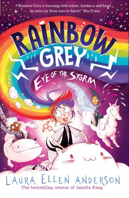 Rainbow Grey: Eye of the Storm (Rainbow Grey Series) - Laura Ellen Anderson