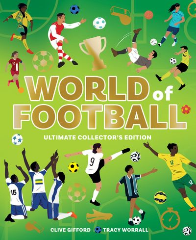 Atlas of Football - Clive Gifford, Illustrated by Tracy Worrall