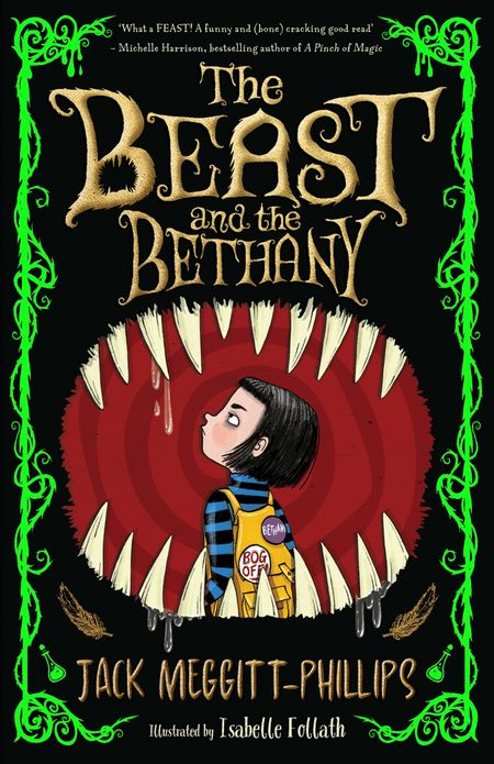 The Beast and the Bethany - Jack Meggitt-Phillips, Illustrated by Isabelle Follath