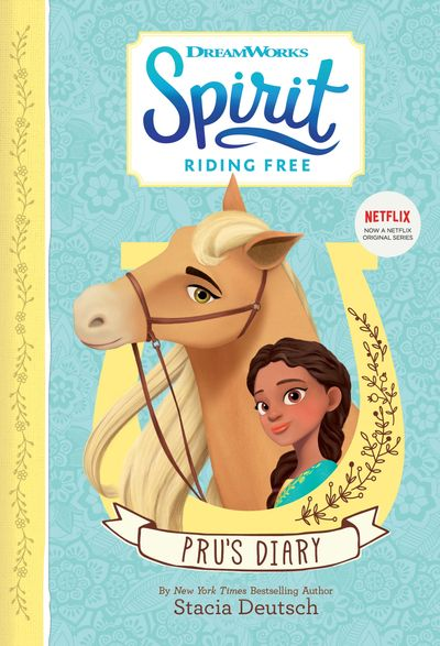 Spirit Riding Free – Pru's Diary - Egmont Publishing UK