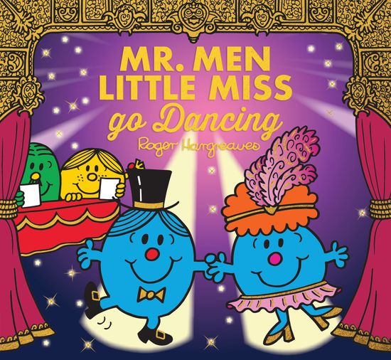 Mr. Men Little Miss go Dancing (Mr. Men & Little Miss Celebrations) - Adam Hargreaves