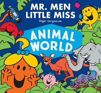 Mr. Men Little Miss Animal World (Mr. Men and Little Miss Adventures) - Adam Hargreaves
