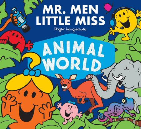Mr. Men Little Miss Animal World (Mr. Men and Little Miss Adventures) - Adam Hargreaves