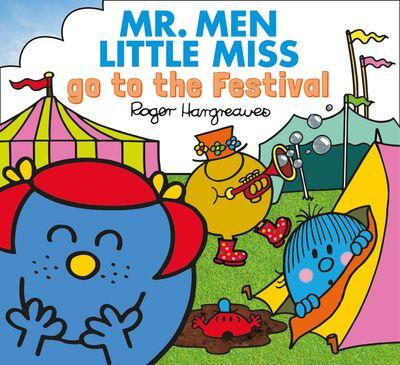 Mr. Men Little Miss go to the Festival (Mr. Men & Little Miss Everyday) - Adam Hargreaves