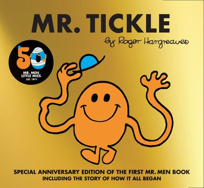 Mr. Tickle 50th Anniversary Edition - Roger Hargreaves