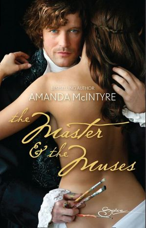 The Master and The Muses (Mills & Boon Spice)