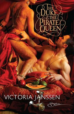 The Duke and the Pirate Queen (Mills & Boon Spice)
