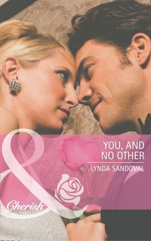 You, And No Other (Mills & Boon Cherish)