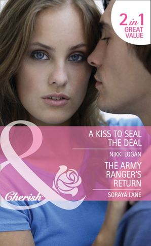 a-kiss-to-seal-the-deal-the-army-rangers-return-a-kiss-to-seal-the-deal-the-army-rangers-return-mills-and-boon-cherish